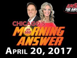 Chicago's Morning Answer Show Notes: Thursday 4/20/2017
