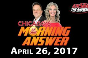 Chicago's Morning Answer Show Notes: Wednesday 4/26/2017