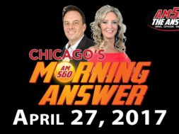 Chicago's Morning Answer Show Notes: Thursday 4/27/2017