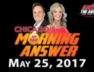 Chicago's Morning Answer Show Notes: Thursday 5/25/2017