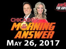 Chicago's Morning Answer Show Notes: Friday 5/26/2017