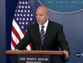 """McMaster: National Security """"Put At Risk"""" By Leaks Like Washington Post Story"""