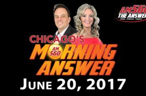 Chicago's Morning Answer Show Notes: Tuesday 6/20/2017