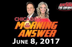 Chicago's Morning Answer Show Notes: Thursday 6/8/2017