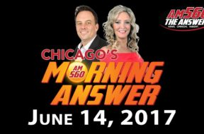 Chicago's Morning Answer Show Notes: Wednesday 6/14/2017
