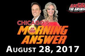 Chicago's Morning Answer Show Notes: Monday 8/28/2017