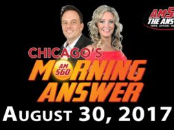 Chicago's Morning Answer Show Notes: Wednesday 8/30/2017