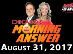 Chicago's Morning Answer Show Notes: Thursday 8/31/2017
