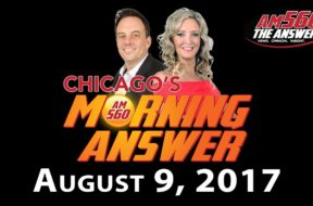 Chicago's Morning Answer Show Notes: Wednesday 8/9/2017