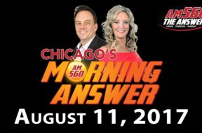 Chicago's Morning Answer Show Notes: Friday 8/11/2017